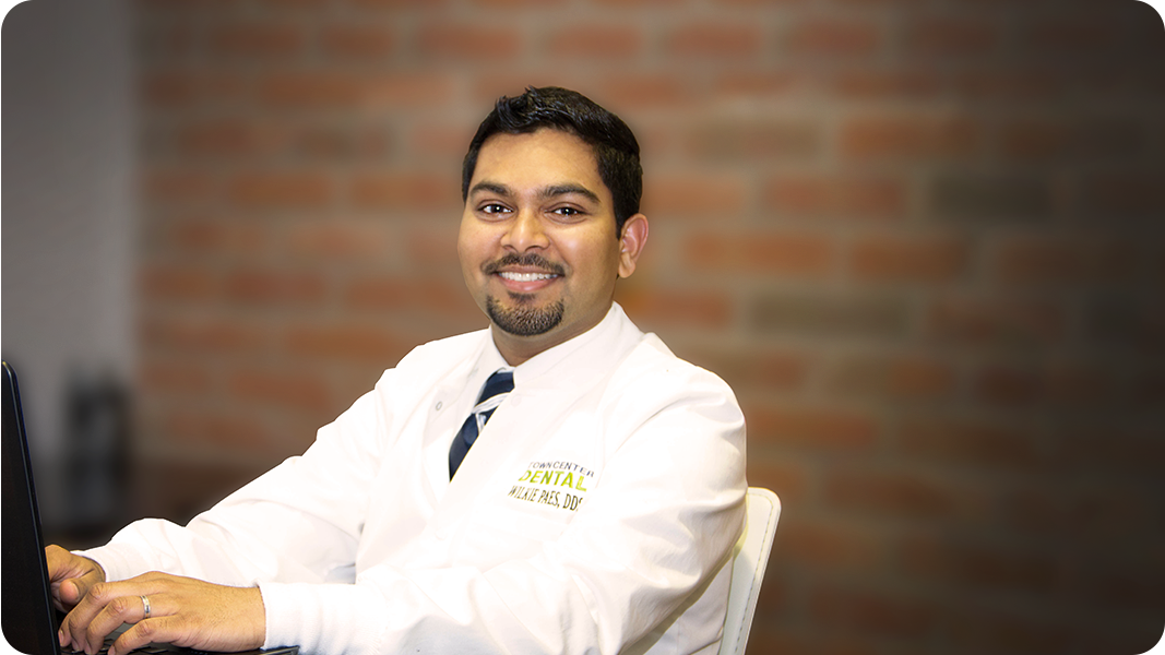 Dr. Paes of Town Center Dental
